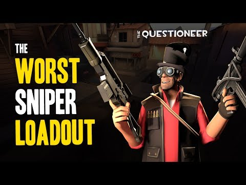 The TF2 Questioneer - The Worst Sniper Loadout!?