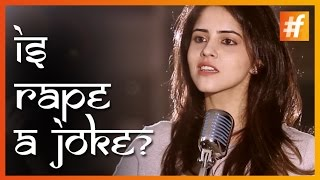 Why Rape Is A Joke In India! #RapePublicDay