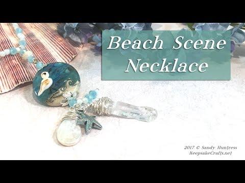 Beach Scene Necklace-Lampwork Focal Bead Jewelry Tutorial