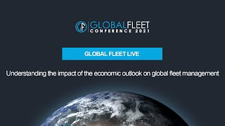Understanding the impact of the economic outlook on global fleet management