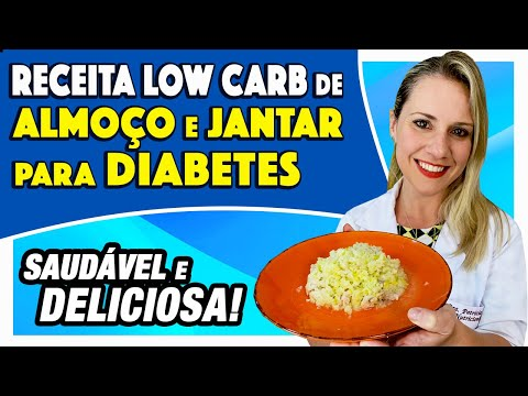 Nutricionista - Receita Low Carb de Almoço e Jantar para Diabetes [Risoto Low Carb DELICIOSO]