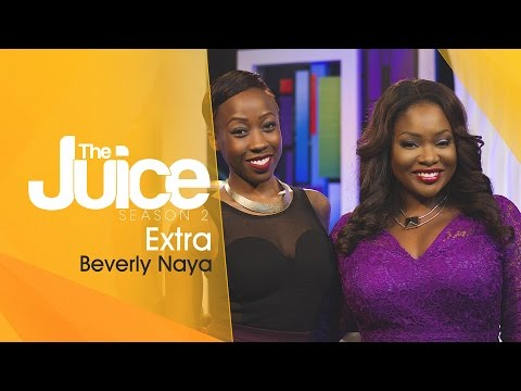 THE JUICE SEASON 2 EXTRA - BEVERLY NAYA