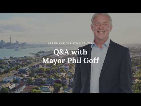 Q&A with Phil Goff | Greenlane Christian Centre