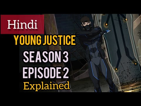 YounG JusTicE SeaSon 3 EpiSoDe 2 || ExpLaiNeD in HinDi