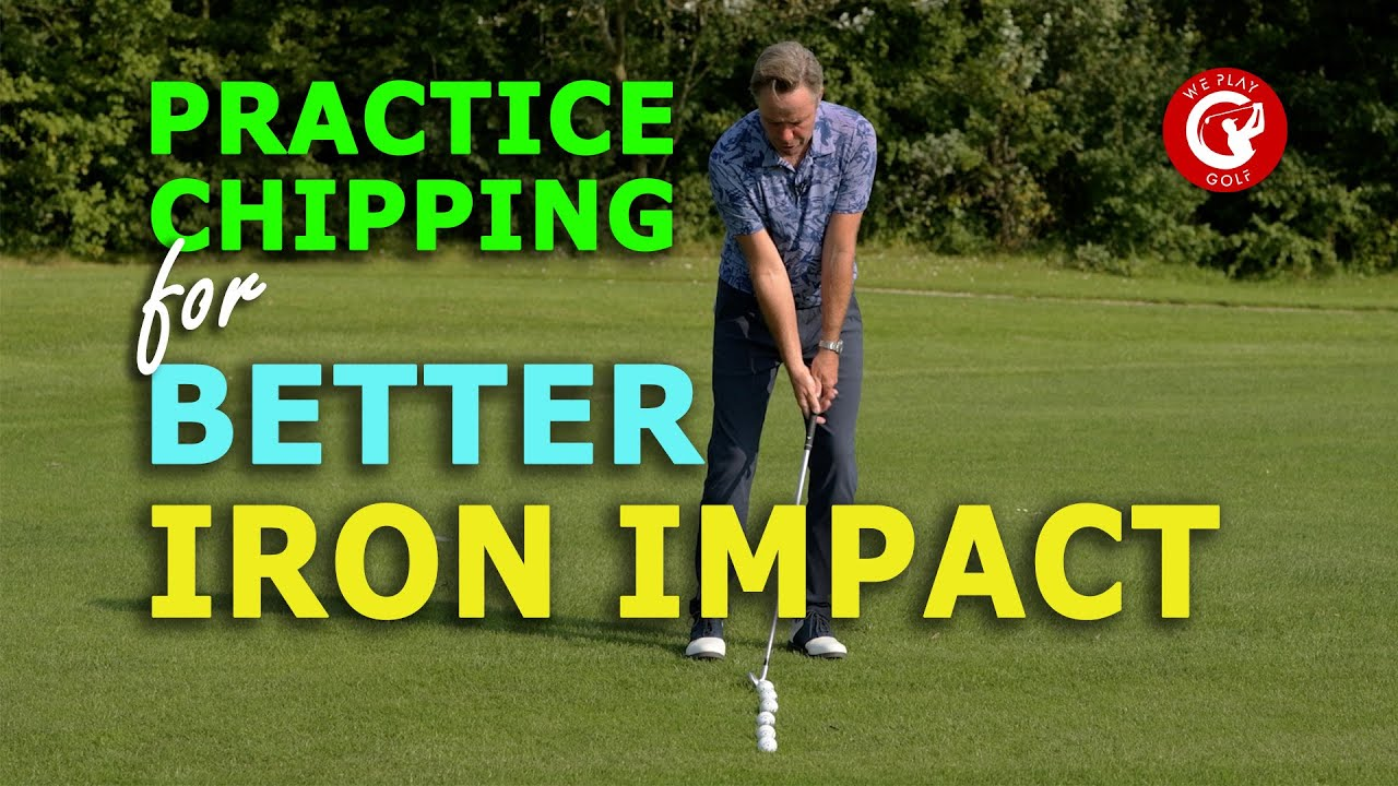 Improve your IRON IMPACT by practicing your CHIPPING