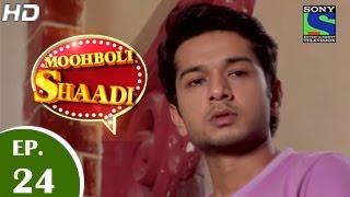 Mooh Boli Shaadi - मुह बोली शादी - Episode 24 - 30th March 2015