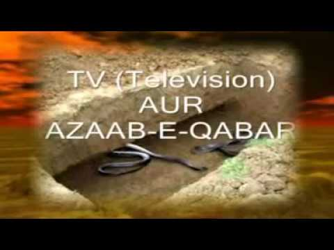 Video 'अज़ाब-ए-क़बर' TV Aur Azaab-E-Qabar -- Taqrir -- Islamic Devotional download in MP3, 3GP, MP4, WEBM, AVI, FLV January 2017