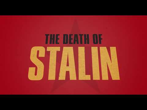 THE DEATH OF STALIN   Official Trailer