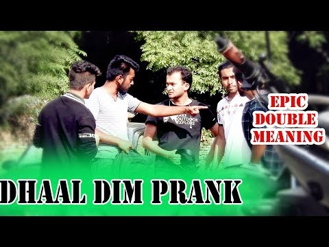 (Nepali Prank - Dhaal Dim #DoubleMeaning - Duration: 10 minutes.)