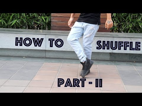 How to Shuffle Part - II (Footwork Tutorial)