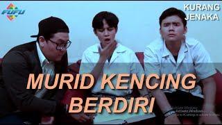 Video KURANG JENAKA - MURID KENCING BERDIRI (Official short movie FUFU) MP3, 3GP, MP4, WEBM, AVI, FLV Januari 2019