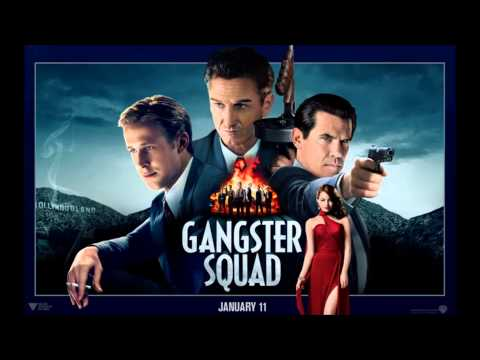 Gangster Squad [Soundtrack] - 06 - You Can't Shoot Me