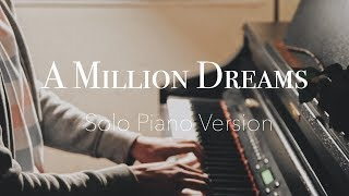 Video A MILLION DREAMS - The Greatest Showman Solo Piano Cover | LifeWithAY [SHEETS] MP3, 3GP, MP4, WEBM, AVI, FLV Juni 2018