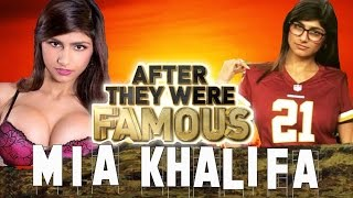 Video MIA KHALIFA - AFTER They Were Famous - RETIRED ??? MP3, 3GP, MP4, WEBM, AVI, FLV April 2018