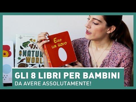 GLI 8 LIBRI PER BAMBINI DA AVERE ASSOLUTAMENTE!