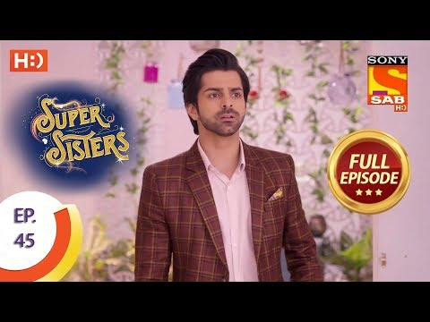 Super Sisters - Ep 45 - Full Episode - 5th October, 2018