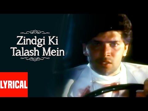 Video Zindagi Ki Talash Mein Lyrical Video | Saathi | Kumar Sanu | Aditya Pancholi download in MP3, 3GP, MP4, WEBM, AVI, FLV January 2017