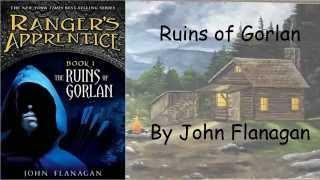 Ranger's Apprentice: Ruins of Gorlan by John Flanagan