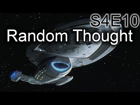 Star Trek Voyager Ruminations: S4E10 Random Thought