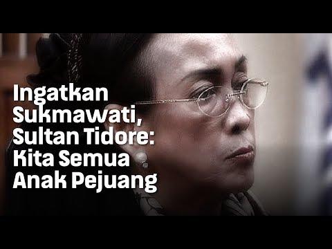 Ingatkan Sukmawati, Sultan Tidore: Kita Semua Anak Pejuang