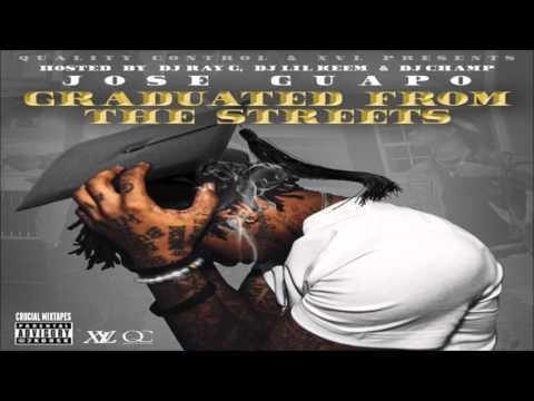 Jose Guapo - When You See It [Graduated From The Streets] [2015] + DOWNLOAD