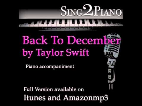 "TAYLOR SWIFT ""Back To December"" (Piano Backing For Your Cover/karaoke Version)"