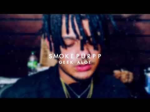 Smokepurpp - GEEK ALOT (Audio)