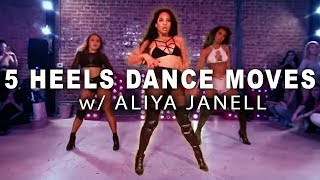 Video 5 HEELS DANCE MOVES w/ Aliya Janell (Tutorial) MP3, 3GP, MP4, WEBM, AVI, FLV Agustus 2018