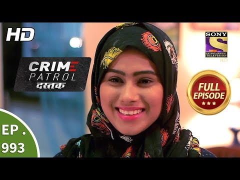 Crime Patrol Dastak - Ep 993 - Full Episode - 8th March, 2019