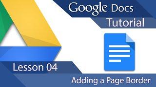 #6 [구글문서] Google Docs - Tutorial 04 - How To Add a Page Border (영문)