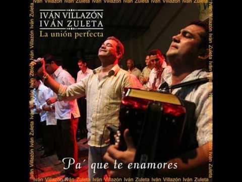 Te Quiero Por Que Eres Tuivan... Ivan Villazon