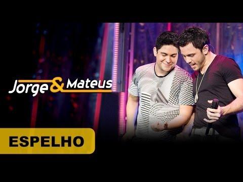Jorge & Mateus - Espelho - [DVD O Mundo é Tão Pequeno]-(Clipe Oficial)