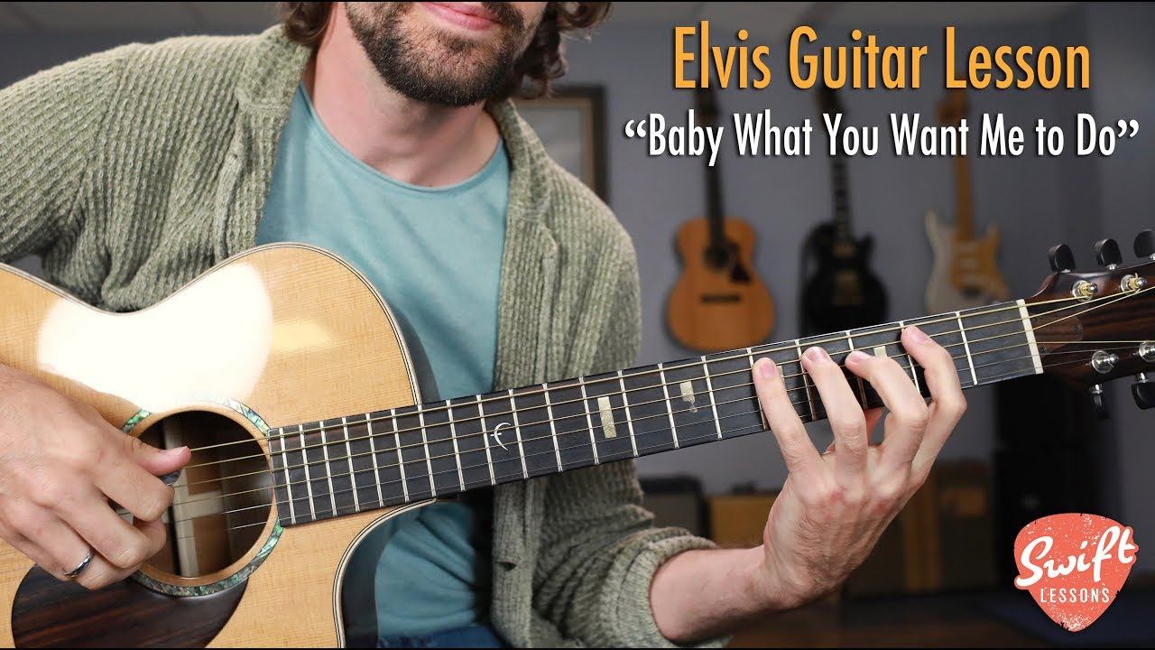 """Elvis """"Baby What Do You Want Me to Do"""" – Easy Blues Guitar Songs Lesson"""