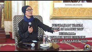 Video [KAJIAN UMUM] Noesha Organizer, Sami'na wa Atha'na - Ustdaz Evie Effendi MP3, 3GP, MP4, WEBM, AVI, FLV Oktober 2018