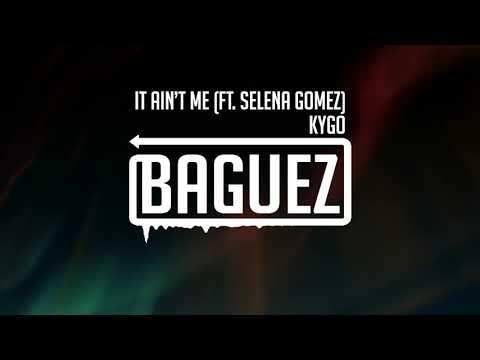 Kygo - It Ain't Me (ft. Selena Gomez)