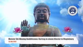 Meister Shi Wuxing wuxin Magdeburg 悟行法師 德國 2013