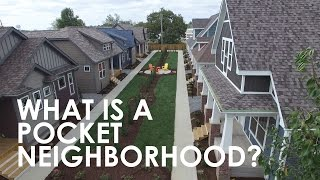 Arbor Walk: What is a pocket neighborhood?