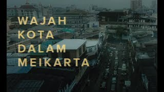 Video Wajah Kota dalam Meikarta MP3, 3GP, MP4, WEBM, AVI, FLV April 2019