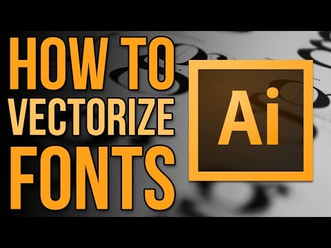 How To Vectorize Fonts The Easy Way | Adobe Illustrator CC Tutorial