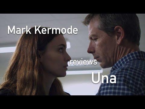 Mark Kermode reviews Una