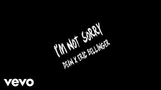 Video Dean - I'm Not Sorry ft. Eric Bellinger MP3, 3GP, MP4, WEBM, AVI, FLV Oktober 2018