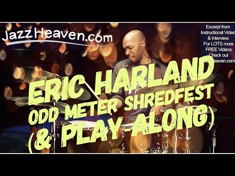 Harland - Go to http://jazzheaven.com/eric for more FREE Eric Harland Videos! This was an excerpt from Eric Harland Jazz Drum Lesson/Masterclass video - 1h 30min Lesso...