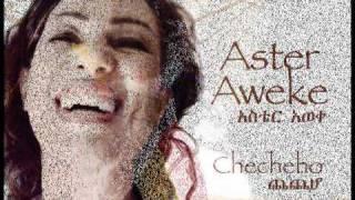 Aster Aweke's - Checheho