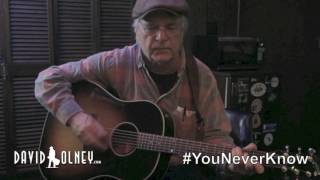 <b>David Olney</b> You Never Know March 7 2017 Songwriter Series