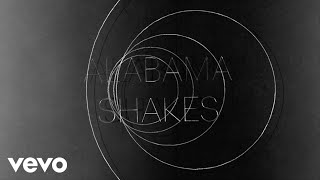 Alabama Shakes - Don't Wanna Fight (Official Audio) - YouTube