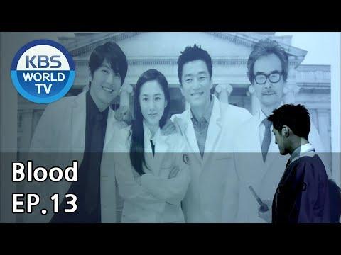 Blood | 블러드 EP.13 [SUB : KOR, ENG, CHN, MLY, VIE, IND]