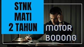 Video STNK MATI 2(DUA) TAHUN APAKAH KENDARAAN AKAN JADI BODONG ?? #lantas #bodong #hukum MP3, 3GP, MP4, WEBM, AVI, FLV Januari 2019