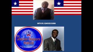 Liberian Diaspora Forum(LDF) with Dr. Elwood Dunn