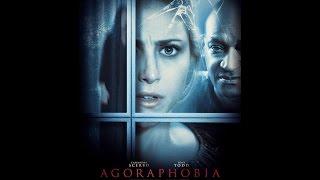 Horror Movie Review - Agoraphobia 2015