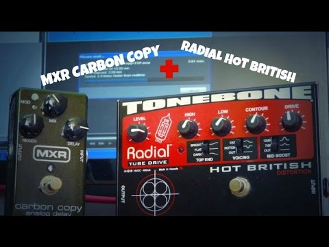 MXR Carbon copy + Radial hot british [Lead tones] HD
